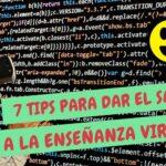 Los 7 mejores TIPS para dar el salto a la enseñanza virtual
